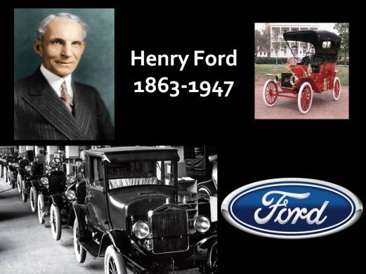 Henry Ford, 1863-1947