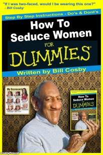 Bill-Cosby-s-How-to-Seduce-Women-for-Dummies--121523